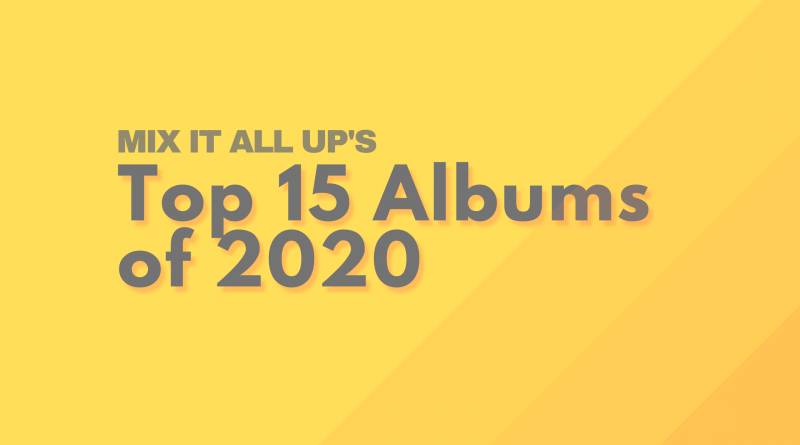 top 15 albums mix it all up 2020