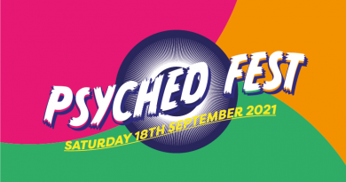 Psyched Fest Announce Full 2021 Lineup!
