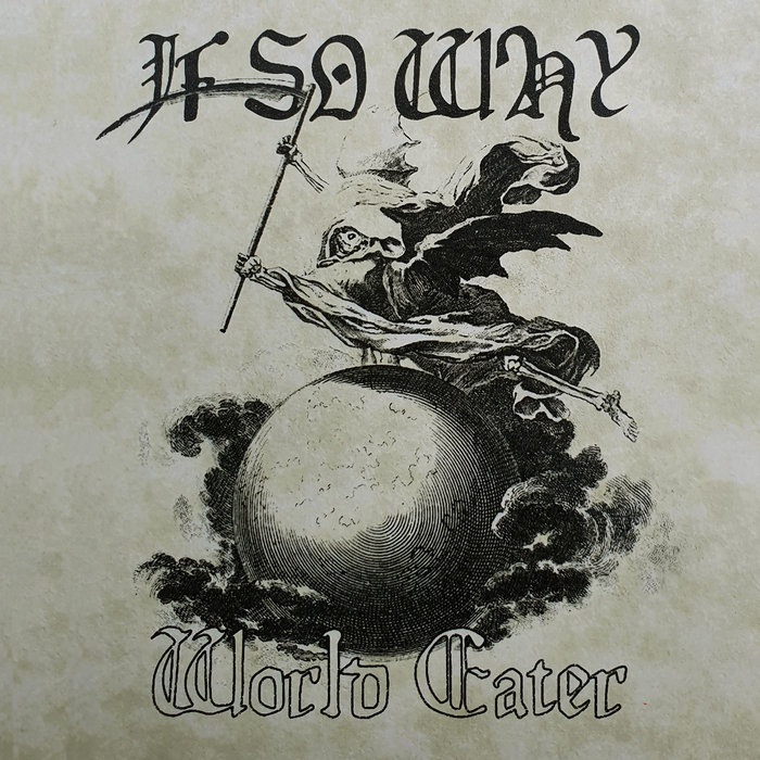 If So Why - World Eater