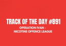 Operation Ivan - Nicotine Offence League