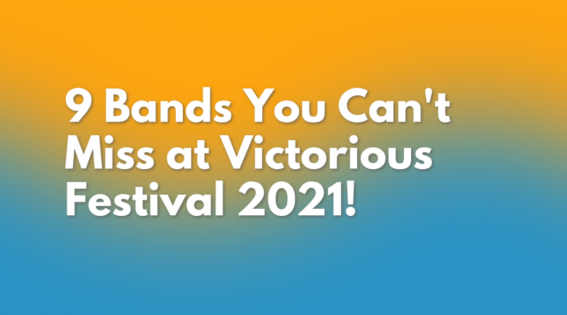 Victorious Festival 2021 Preview